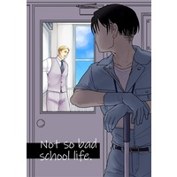 Doujinshi - Shingeki no Kyojin / Erwin x Levi (Not so bad schoollife.) / あうりおん