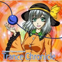 Doujin Music - Oriental Groove presents Trance Chronicle / Sound crew-I'll- / Sound crew-I'll-