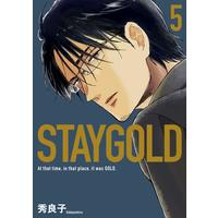 Boys Love (Yaoi) Comics - STAY GOLD (Hideyoshico) (STAYGOLD 5 (onBLUEコミックス)) / Hideyoshico
