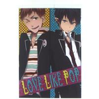 Doujinshi - Anthology - Blue Exorcist / Renzo x Rin (「LOVE LIKE POP *合同誌」 (青の祓魔師/志摩廉造×奥村燐)) / INDEX
