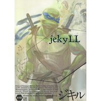 [Boys Love (Yaoi) : R18] Doujinshi - Anthology - Mutant Ninja Turtles (ジキル *合同誌) / doronken/bbbdo