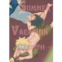 Doujinshi - NARUTO / Sasuke x Naruto (SUMMERVACATION WITH・・・) / トラノコ
