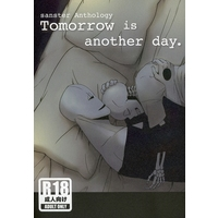 [Boys Love (Yaoi) : R18] Doujinshi - Novel - Anthology - Undertale / Sans x Gaster & Gaster x Sans (Tomorrow is another day.) / poco a poco