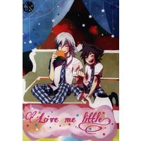 [Boys Love (Yaoi) : R18] Doujinshi - KINGDOM HEARTS / Riku x Sora (Love me little) / U.