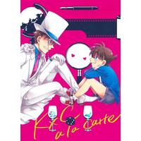 Doujinshi - Magic Kaito / Phantom Thief Kid x Edogawa Conan (K×C a la carte【池袋本店出品】) / UKSO
