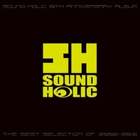 Doujin Music - 【WEBサイン会】*THE BEST SELECTION / SOUND HOLIC