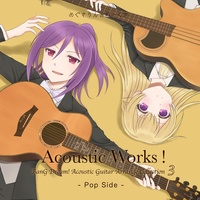 "Doujin Music - Acoustic Works! BanG Dream! Acoustic Guitar Arrange Collection 3 ""Pop Side"" / めぐさうんどわーくすのショップ"