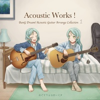 Doujin Music - Acoustic Works! BanG Dream! Acoustic Guitar Arrange Collection 1 / めぐさうんどわーくすのショップ
