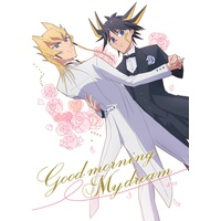 [Boys Love (Yaoi) : R18] Doujinshi - Yu-Gi-Oh! 5D's / Yusei & Jack (Good morning my dream) / @sakasa_toi