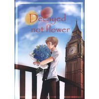 Doujinshi - Hetalia / America x United Kingdom (Decayed not flower) / ゆでん