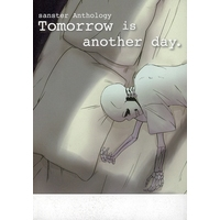 Doujinshi - Manga&Novel - Anthology - Undertale / Sans x Gaster & Gaster x Sans (Tomorrow is another day. 最後の夜) / pocp a poco