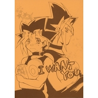 [Boys Love (Yaoi) : R18] Doujinshi - Yu-Gi-Oh! / Yami Yugi (I WANT YOU) / GALERIAN