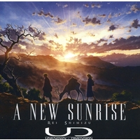 Doujin Music - A new sunrise / UNKNOWN-DIMENSION / UNKNOWN-DIMENSION