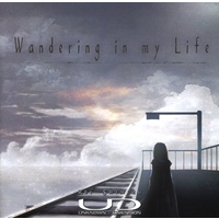 Doujin Music - Wandering in my Life / UNKNOWN-DIMENSION / UNKNOWN-DIMENSION
