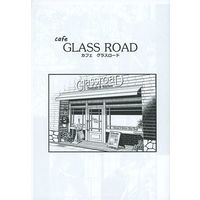 Doujinshi - 【コピー誌】cafe GLASS ROAD カフェ グラスロード / ROUND TABLE