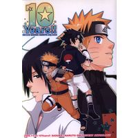 Doujinshi - Anthology - NARUTO / Sasuke x Naruto (10Years!! *アンソロジー) / 10Y実行委員会 chic-age-works