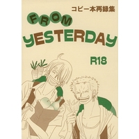 [Boys Love (Yaoi) : R18] Doujinshi - Omnibus - ONE PIECE / Zoro x Sanji (FROM YESTERDAY コピー本再録集) / Never Land on Grand Line