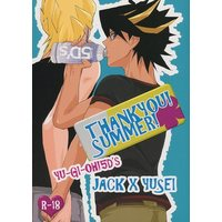 [Boys Love (Yaoi) : R18] Doujinshi - Yu-Gi-Oh! 5D's / Jack x Yusei (THANK YOU !SUMMER!) / Junction