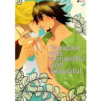 [Boys Love (Yaoi) : R18] Doujinshi - TIGER & BUNNY (Vacation was wonderful and beautiful) / kioks/零敗/月地下