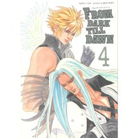 Doujinshi - Final Fantasy VII (「From dark till dawn 4」) / ミーハープロジェクト