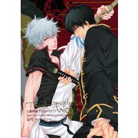 [Boys Love (Yaoi) : R18] Doujinshi - Gintama / Hijikata x Gintoki (The Complete Works *再録) / ガムシロ1リットル