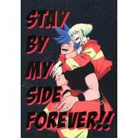 Doujinshi - Promare / Galo x Lio (STAY BY MY SIDE FOREVER!! ☆プロメア) / Nuruma-yu