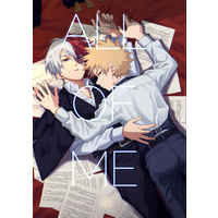 [Boys Love (Yaoi) : R18] Doujinshi - Novel - My Hero Academia / Todoroki Shouto x Bakugou Katsuki (ALL OF ME 【再販版】) / Gargoyle Lady
