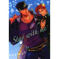 Doujinshi - Anthology - Jojo Part 3: Stardust Crusaders / Jyoutarou x Kakyouin (Stay with me *合同誌 ☆ジョジョの奇妙な冒険) / AKTRA/SQUARTZ