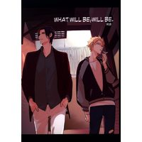 Doujinshi - BANANA FISH / Blanca x Ash (WHAT WILL BE,WILL BE.) / ろくまく