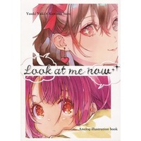 Doujinshi - Illustration book - Look at me now / 川名 & 優樹ユキ