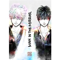 Doujinshi - Illustration book - Gintama / Gintoki x Hijikata (MAN IN THE MIRROR) / e`s factory