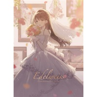 Doujinshi - Compilation - Edelweiss / まるめのろーる