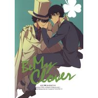 Doujinshi - Meitantei Conan / Phantom Thief Kid x Kudou Shinichi (Be My Clover) / Pinkch!
