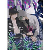 Boys Love (Yaoi) Comics - BABY (BL Magazine) (BABY vol.42 (POE BACKS)) / コモトミ裕間 & Romu & Moriyo & Satsuki Yury & Dokuo