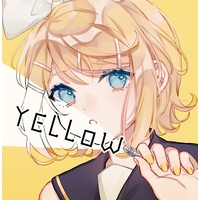 Doujinshi - Illustration book - VOCALOID / Kagamine Rin (《YELLOW》鏡音リン・レンイラスト集【送料込み】) / ゆあねこ