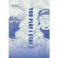 Doujinshi - Manga&Novel - NARUTO / Kakashi x Iruka (You play I Stay2) / ダンシング忍者