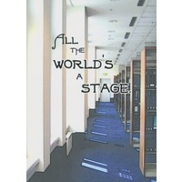 Doujinshi - Novel - Tales of Vesperia / All Characters (Tales Series) (ALL THE WORLD'S A STAGE) / ルナクラ。