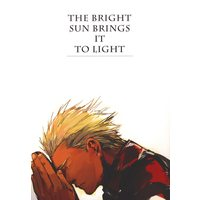 Doujinshi - Fate/stay night / Lancer  x Archer (「THE BRIGHT SUN BRINGS IT TO LIGHT」(Fate/stay night/ランサー×アーチャー)) / Crimo