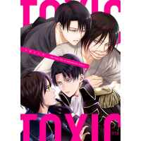 [Boys Love (Yaoi) : R18] Doujinshi - Anthology - Shingeki no Kyojin / Levi x Eren (TOXIC) / つきたておもち