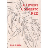 [Boys Love (Yaoi) : R18] Doujinshi - Dragon Ball / Goku (A Lovers Concerto RED ※イタミ有) / 龍侍