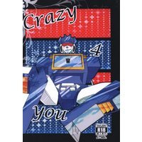[Boys Love (Yaoi) : R18] Doujinshi - Transformers / Blaster x Soundwave (Crazy 4 you) / Ofuton