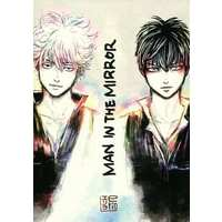 Doujinshi - Illustration book - Omnibus - Gintama / Gintoki x Hijikata (MAN IN THE MIRROR) / e's factory