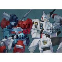 Doujinshi - Transformers (BLOODRED CONFLICT(冊子版)) / harusatonosato