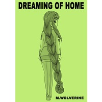 Doujinshi - DREAMING OF HOME / グループダンジョン