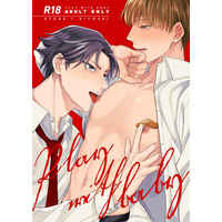 [Boys Love (Yaoi) : R18] Doujinshi - Prince Of Tennis / Atobe x Hiyoshi (PLAY WITH BABY) / ATTIC