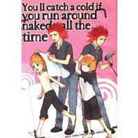 Doujinshi - KINGDOM HEARTS / Axel x Roxas (Youll catch a cold if you run around naked all the time) / ROC-ON/te.