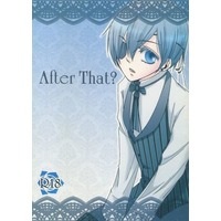 [Boys Love (Yaoi) : R18] Doujinshi - Black Butler / Sebastian x Ciel (After That?) / Honey Calcite