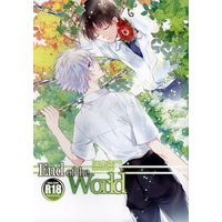 [Boys Love (Yaoi) : R18] Doujinshi - Evangelion (「End of the World」) / Tetsusabi