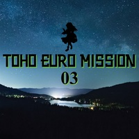 Doujin Music - TOHO EURO MISSION 03 / 高梨工房