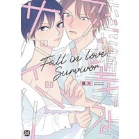 Boys Love (Yaoi) Comics - Koi ni Ochiroyo Survivor (恋に堕ちろよ、サバイバー) / Kutsukawa